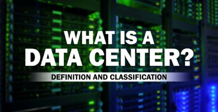 Data Center Definition and Classification